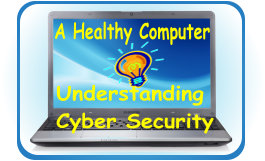 Healthy Computer understanding Cyber Security